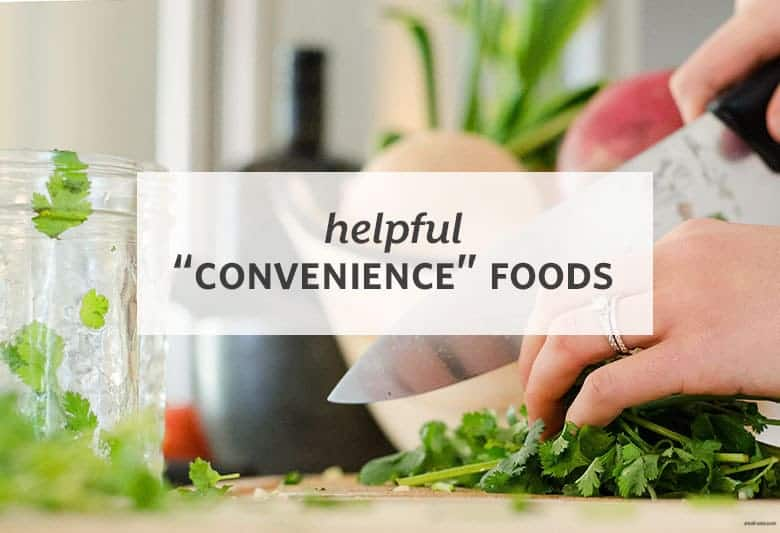 "In a rush? Grab these foods to cook with to save time and still eat healthy. | Helpful ""Convenience"" Foods from small-eats.com"