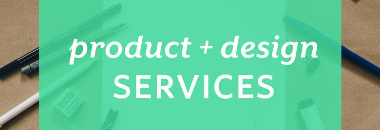 Click for Product and Design Services